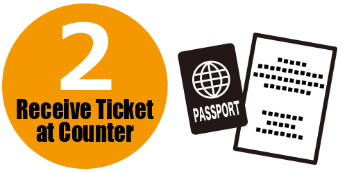 Receive Ticket at Counter